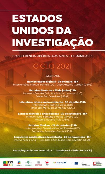 Ciclo de Conferências Estados Unidos da Investigação. Transferências Ibéricas nas Artes e Humanidades