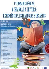 I Jornadas Ibéricas A Criança e a Leitura: Experiências, Estratégias e Desafios